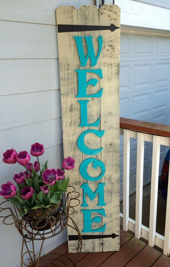 An Old Fashioned Welcome Sign Does the Trick Beautifully
